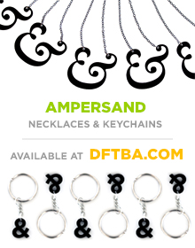 Ampersand necklaces and keychains, now available at DFTBA.com