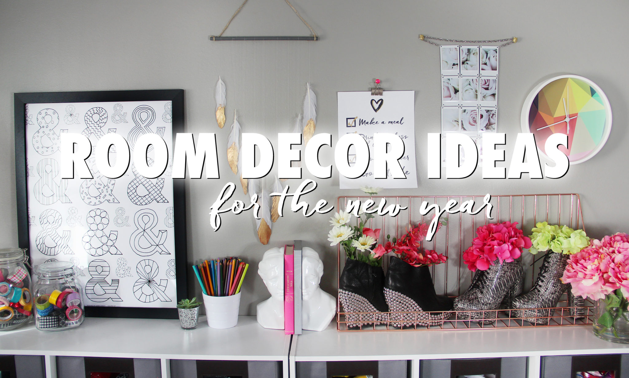 3 Room Decor Ideas For 2016 + Free Printable Motivational Poster
