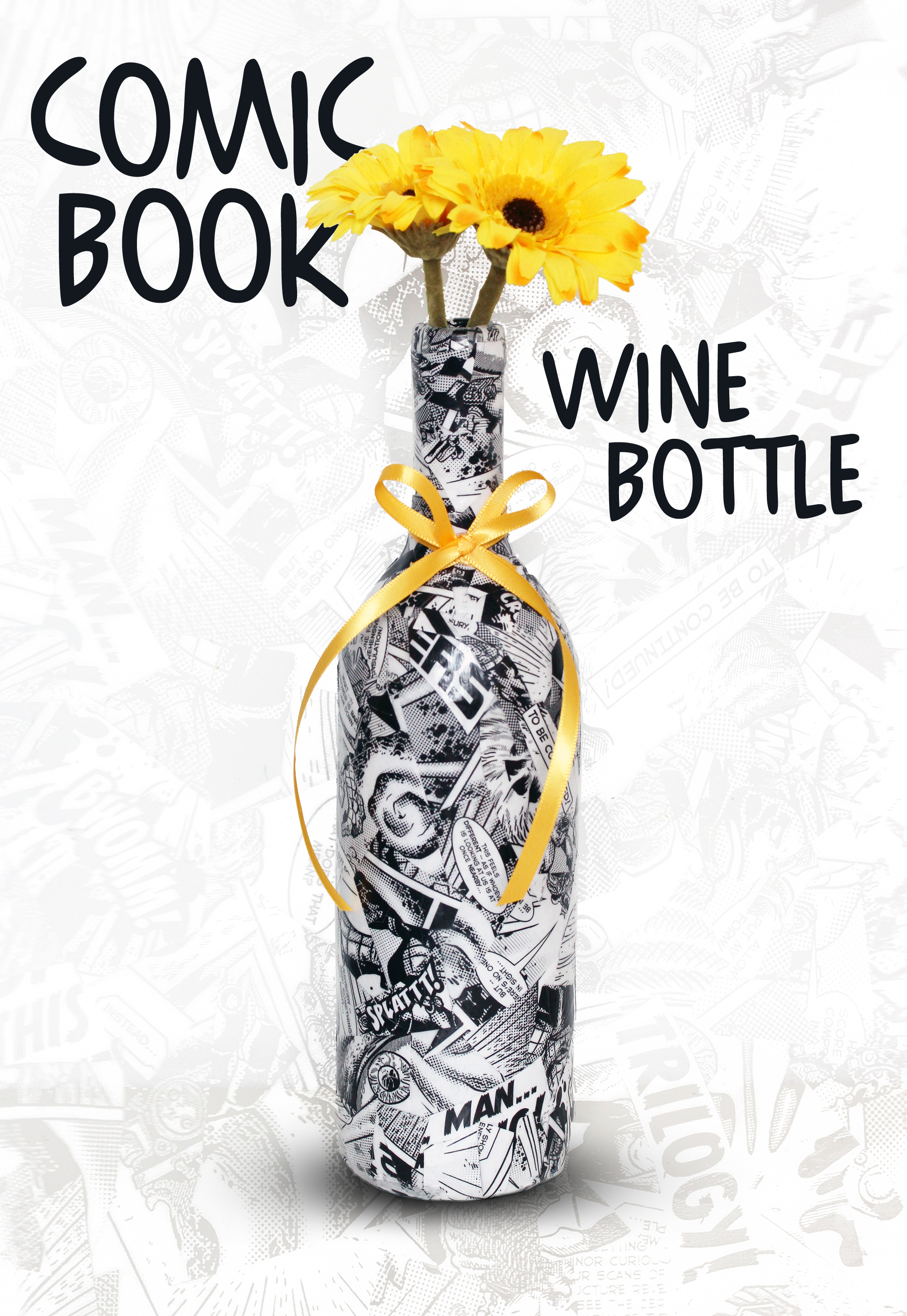 Diy comic book collaged wine bottle karen kavett for How to make wine bottle crafts