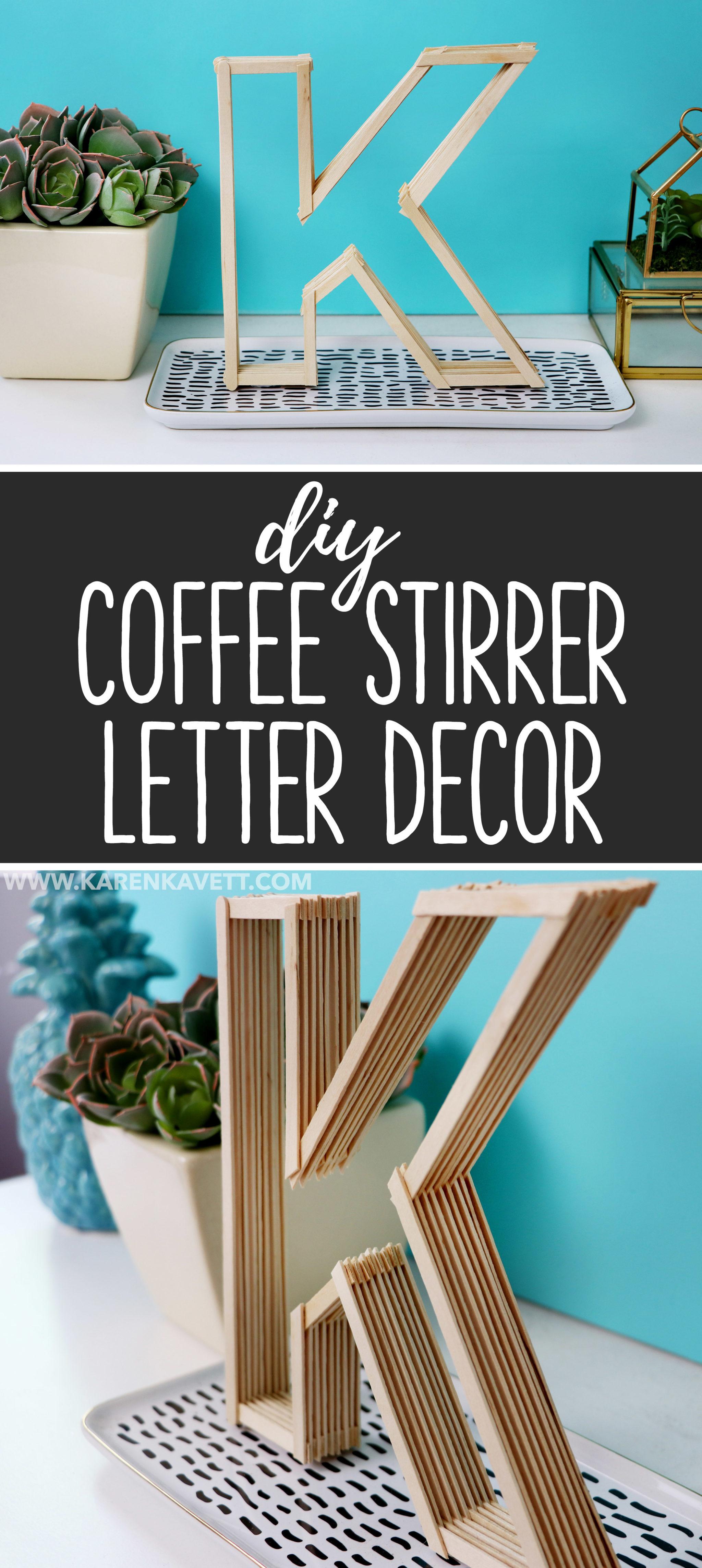 Diy Letters Made From Coffee Stirrers Easy Room Decor Karen Kavett